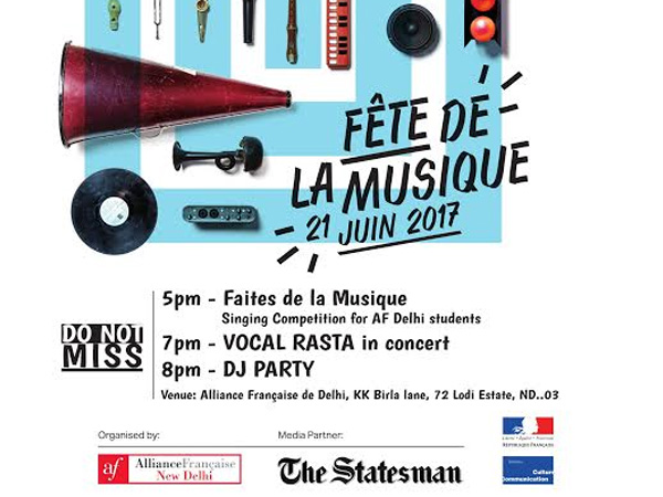 Fête de la Musique- Alliance Française de Delhi Celebrates the World Music Day This 21st June - Global Fashion Street